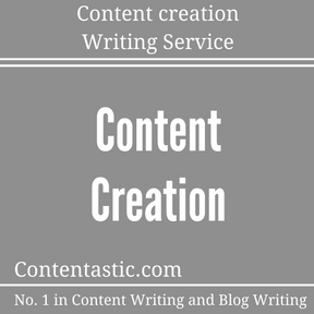 Content creation Writing Service