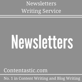 Newsletters Writing Service